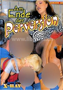Am Ende der Perversion