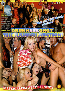 Drunk Sex Orgy - The Raunch Auction