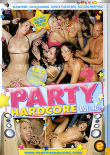 Party Hardcore Vol. 40