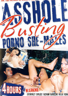 Asshole Busting - Porno She-Males