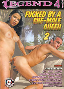 Fucked by a She-Male Queen 2